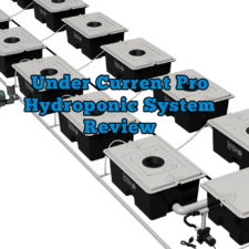 Under Current Pro Hydroponic System Review